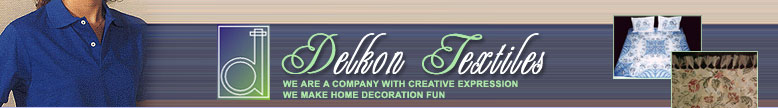 Delkon Textiles are manufacturers and exporters of textile fabrics for home furnishings. Img = topbar.jpg